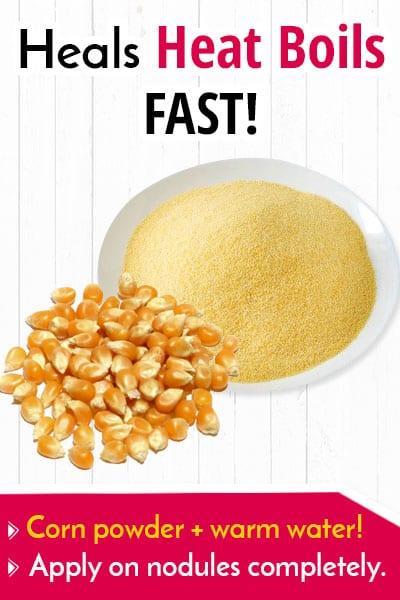 Corn Powder to Get Rid Of a Heat Boil Fast