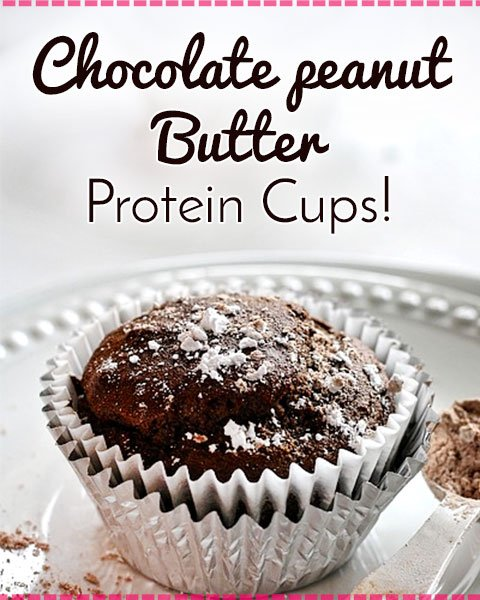 Chocolate Peanut Butter Protein Cups