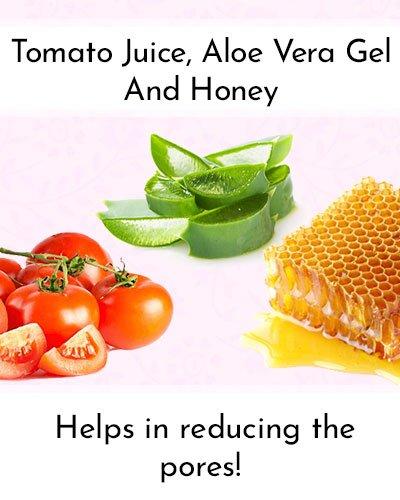 Tomato Juice, Aloe Vera Gel And Honey To Shrink Pores