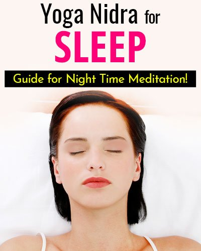How to Practice the Yoga Nidra?