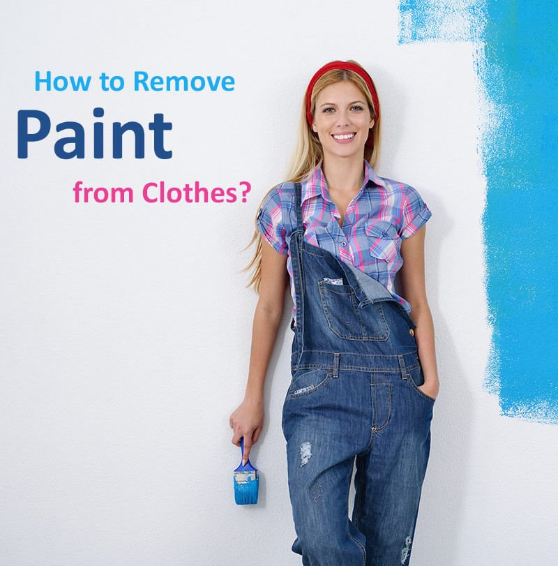 How to Remove Dry Paint Stains from Clothes?