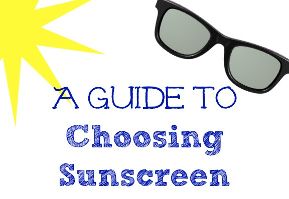 A Guide to Choosing Sunscreen