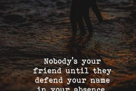 Nobody is your Friend - Best Friend Quotes
