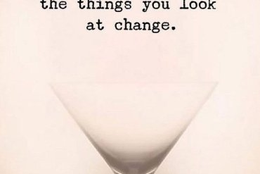 If you change the way - Best Quotes for You