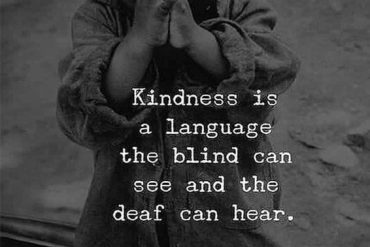 Kindness is a Language - Best Kindness Quotes & Sayings