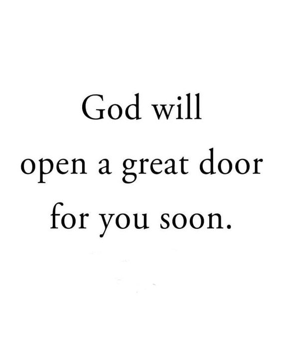 God will Open a Great Door - Great Quotes & Sayings