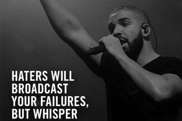 Haters will Broadcast Your Failures - Inspiring Quotes for Everyone