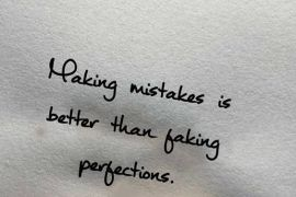 Better then Taking Perfections - Mistake Quotes