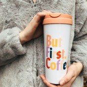 But First, Coffee Thermal $