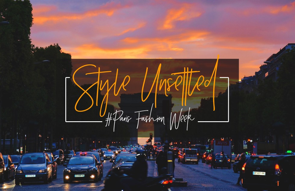 Style Unsettled PFW October 2017