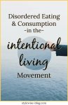 Disordered Eating and Consumption in the Intentional Living Movement
