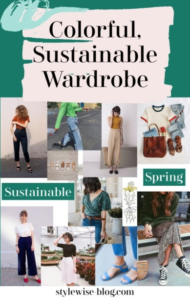 building a colorful sustainable spring wardrobe