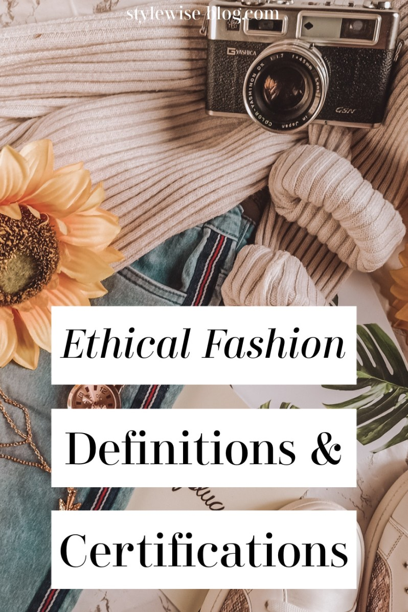 ethical fashion definitions and certifications