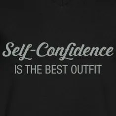 Self--Confidence-Is-The-Best-Outfit-T-Shirts