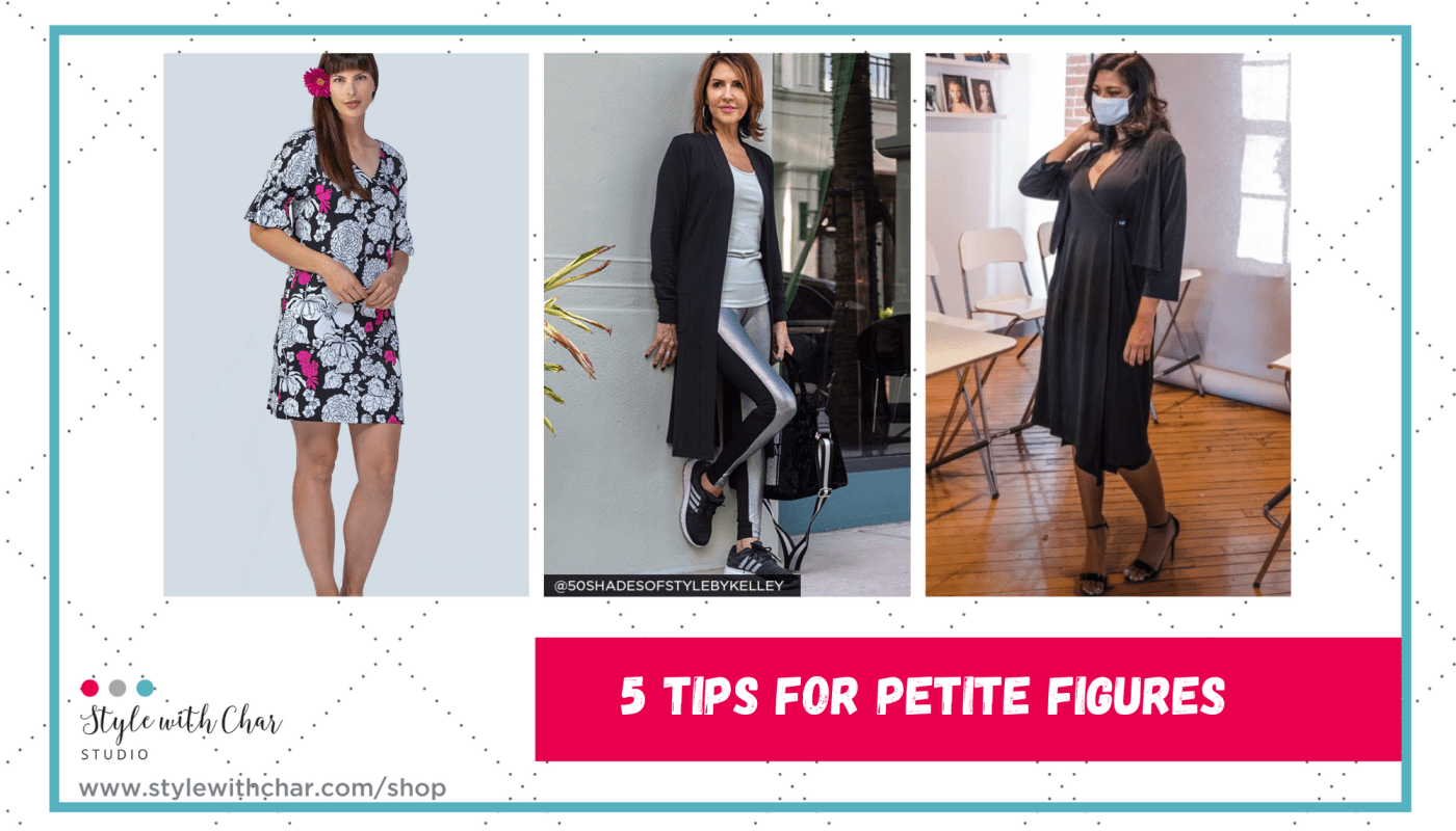5 Tips for Petite Figures