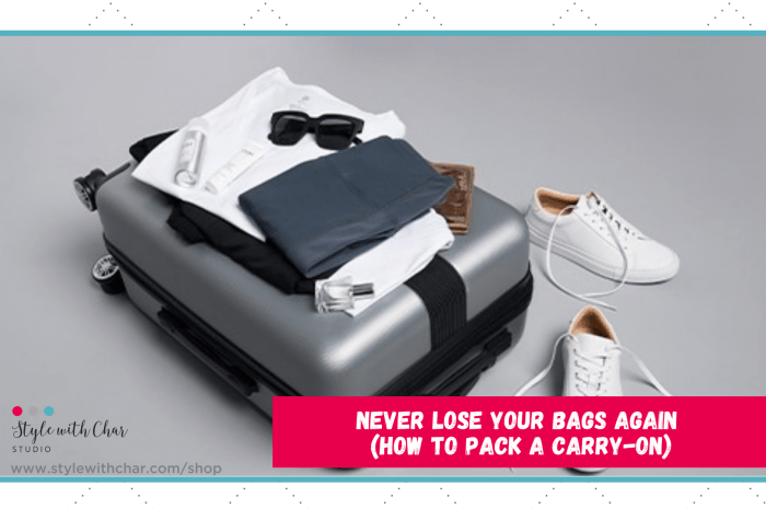 Never lose your bags again (How to pack a carry-on)