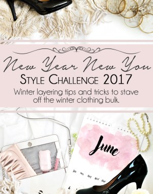 New Year New You Style Challenge June Winter Layering