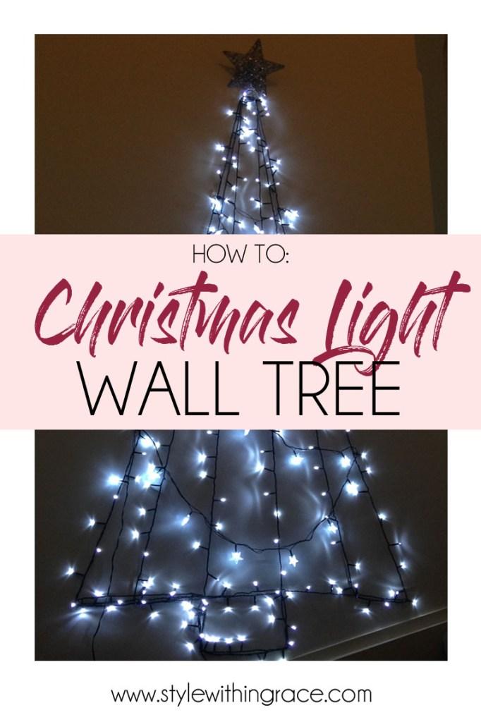 DIY: Christmas Light Wall Tree (A Christmas Tree Alternative)
