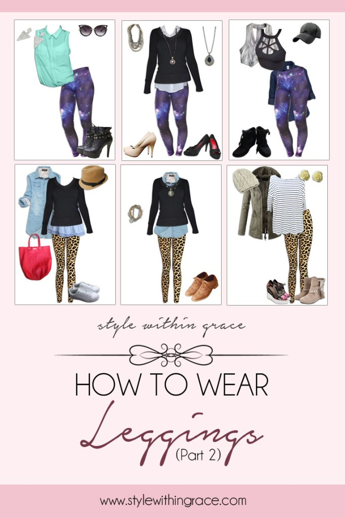 How to Style Leggings (Part 2)
