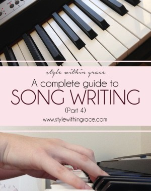 A Complete Guide to Song Writing (Part 4) Title