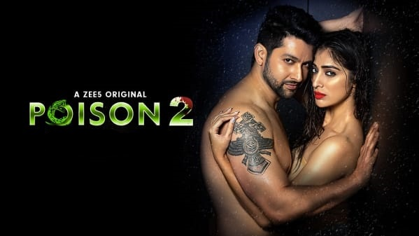 Poison 2 review zee5 cast