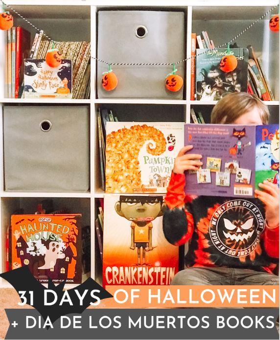 31 Days of Halloween & Dia De Los Muertos Books