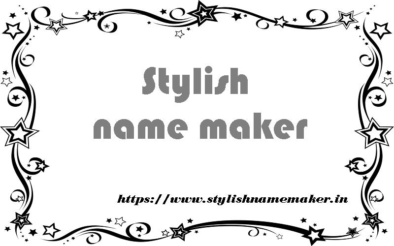 stylish name maker