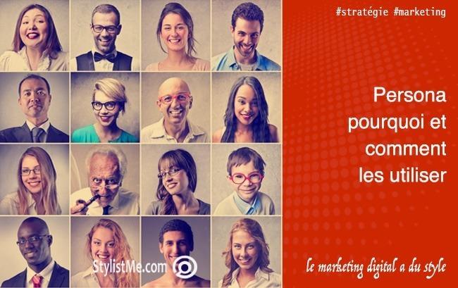 Persona marketing : Pourquoi et comment les utiliser