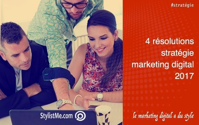 Stratégie marketing digital 2017