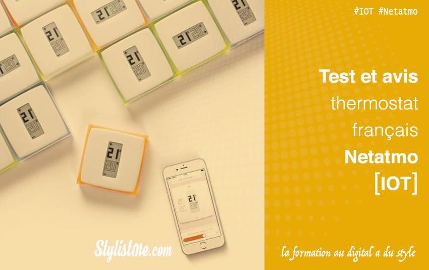 Test thermostat connecté Netatmo