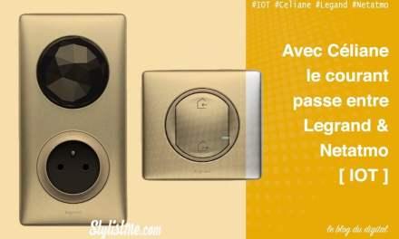 Bonjour Céliane with Netatmo : prises et interrupteurs connectés