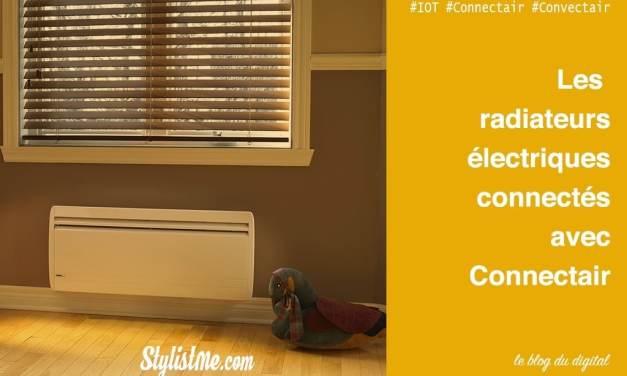 Convectair lance Connectair : le chauffage électrique connecté