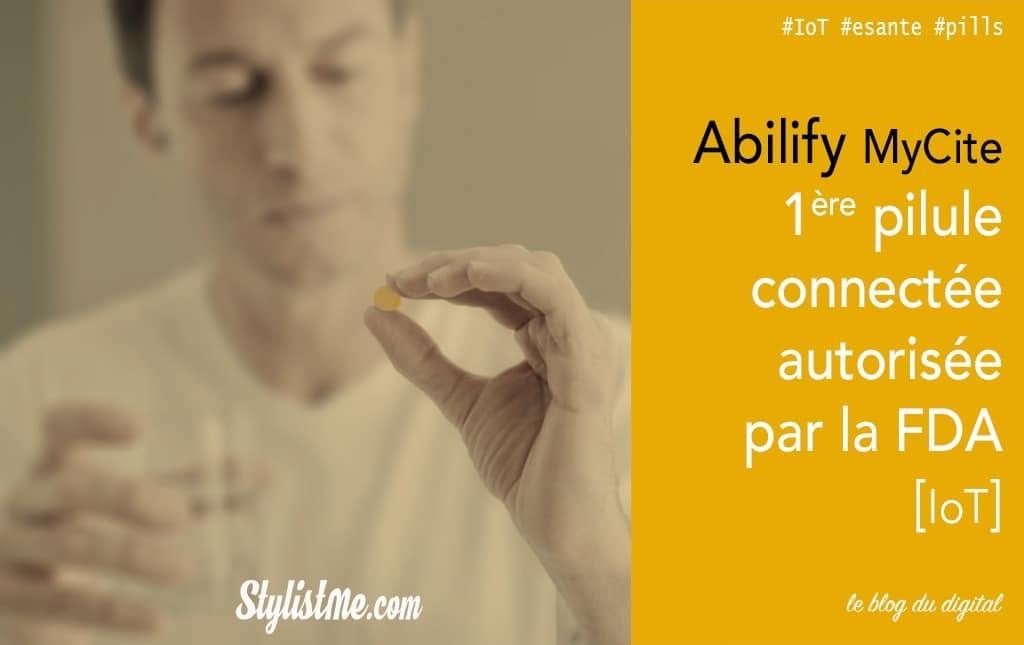 Abilify MyCite première Pilule connectée autorisée par la FDA