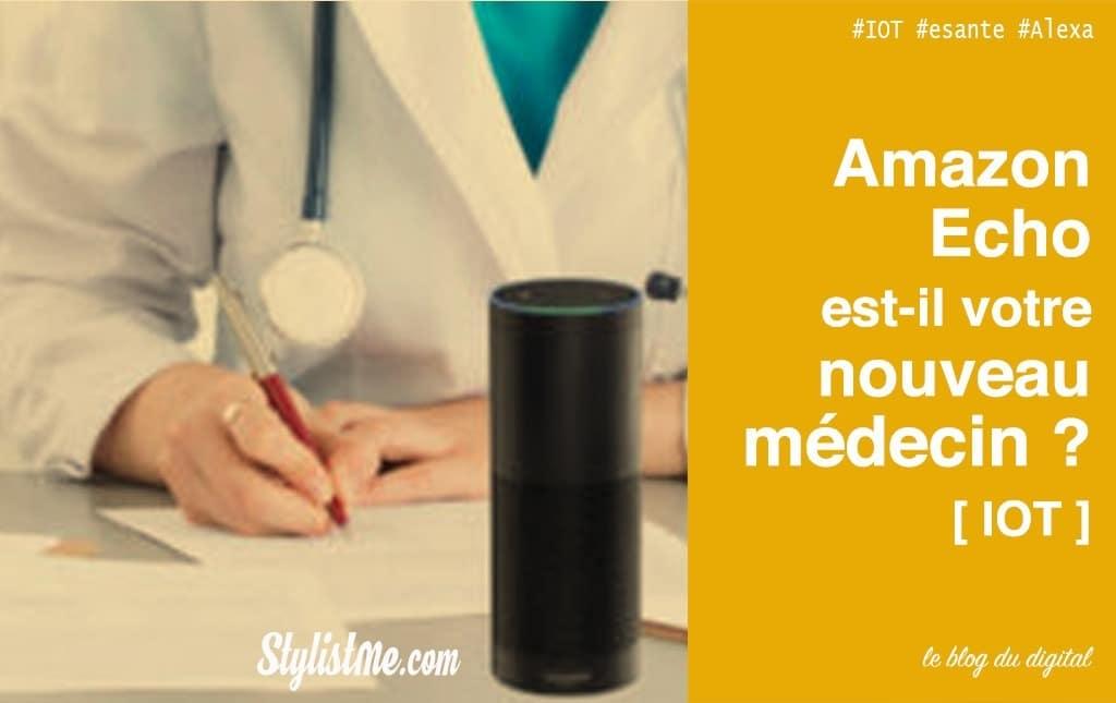 Amazon Écho devient votre assistant médical personnel e-santé