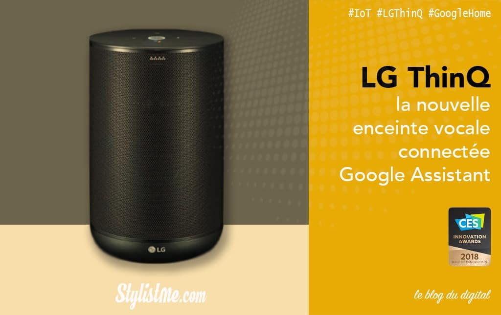LG ThinQ speaker test et avis nouvelle enceinte Google Assistant
