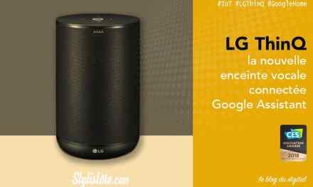 LG ThinQ speaker test et avis nouvelle enceinte Google Assistant