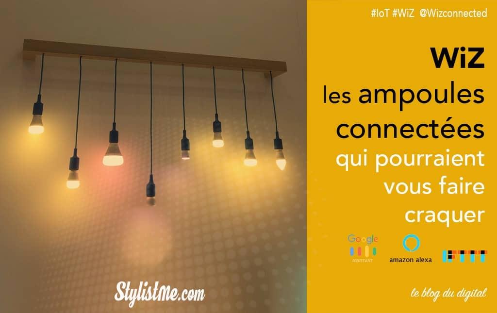 WiZ test avis ampoules connectées google-amazon-ifttt
