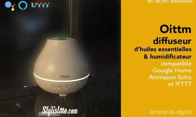Oittm diffuseur huiles essentielles test avis connecté Google Home et Amazon Alexa