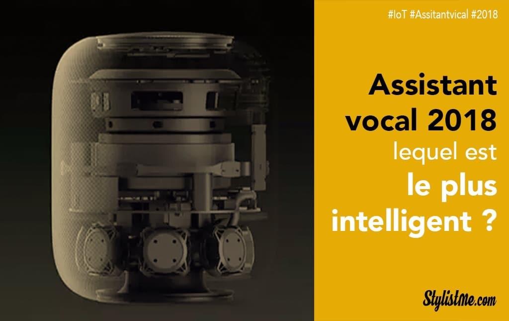 Quel assistant vocal est le plus intelligent en 2018 ?
