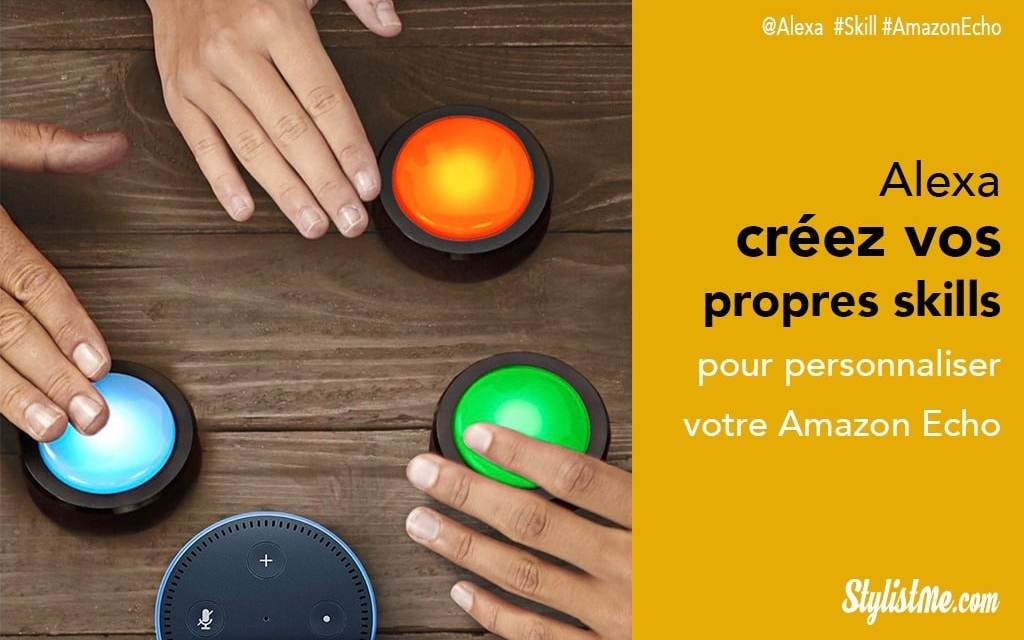 Alexa Blueprint créez vos propres skills pour Amazon Echo