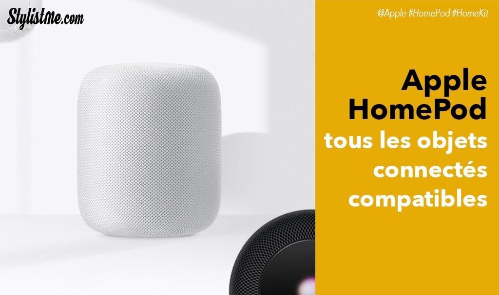 4926f0ae4fee4 Apple HomePod HomeKit : tous les objets connectés compatibles