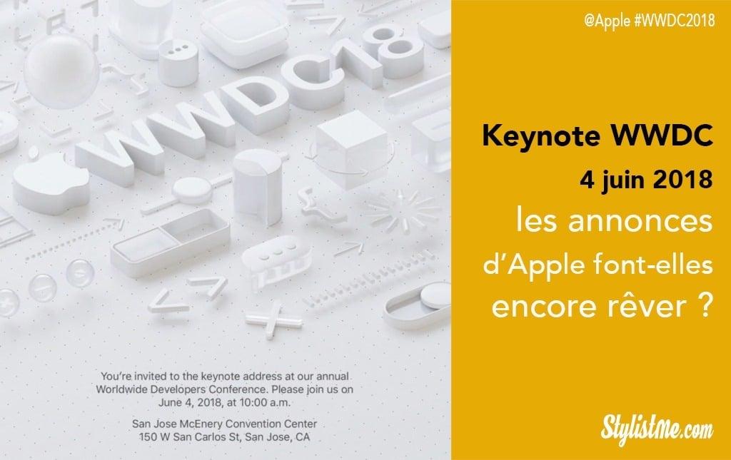 Keynote Apple 2018 WWDC 4-8 juin nouveautés annonces