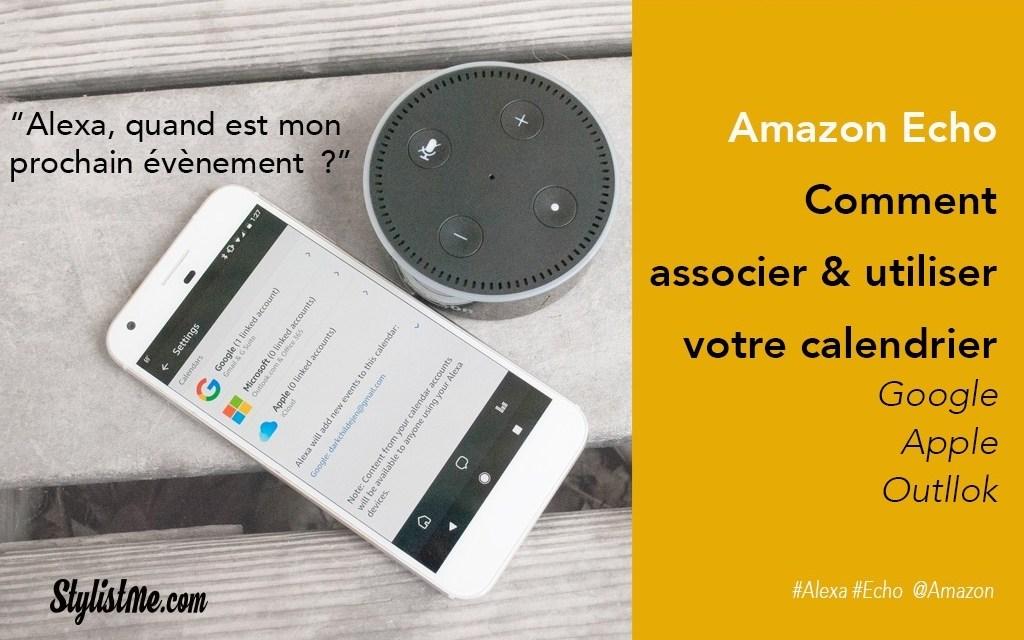Amazon Echo comment utiliser calendrier Google, iCloud ou Outlook [Tuto]