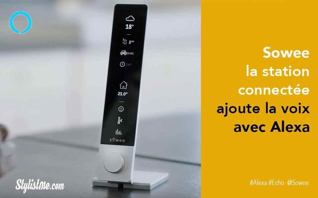 Sowee la station connectée d'EDF avec thermostat intègré Amazon Alexa