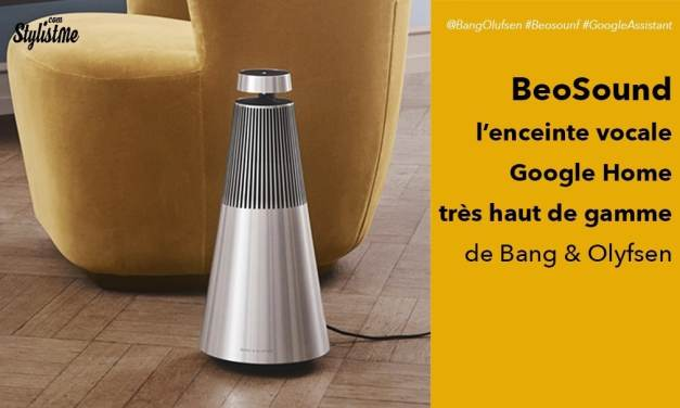 BeoSound intègre Google Assistant et Airplay 2 (Bang & Olufsen)