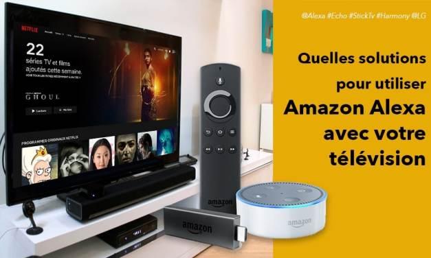 Comment commander votre TV avec Alexa et votre Amazon Echo