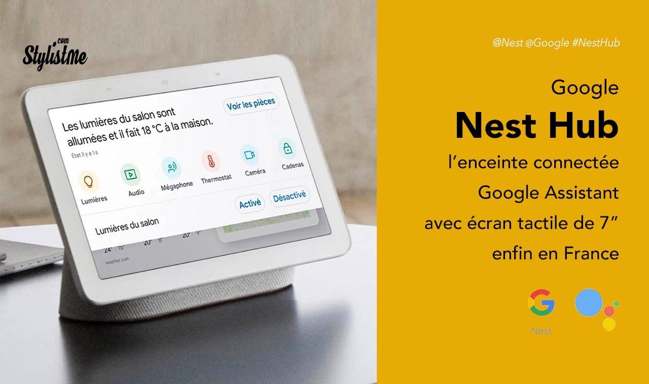 Nest Hub prix avis test en France Google Assistant