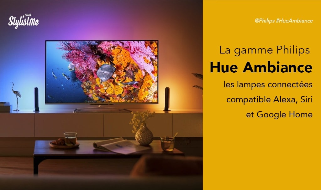 Philips Hue Ambiance test avis Play Go Iris Living White and Color