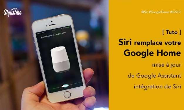 Comment utiliser Siri pour lancer Google Assistant [Tuto]