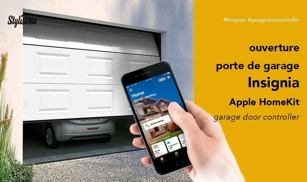 Insignia garage door controller piloter votre porte de garage avec HomeKit et Siri
